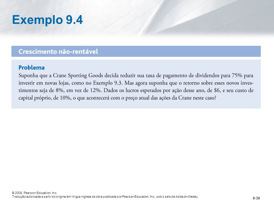Exemplo 9.4 © 2008, Pearson Education, Inc.