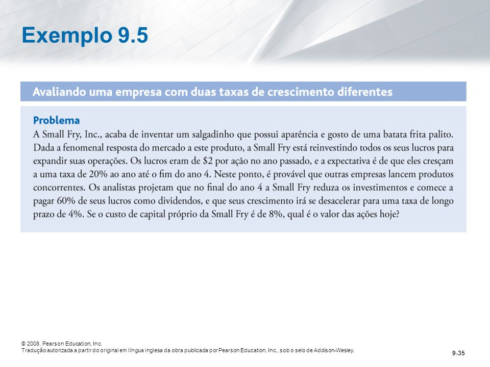 Exemplo 9.5 © 2008, Pearson Education, Inc.