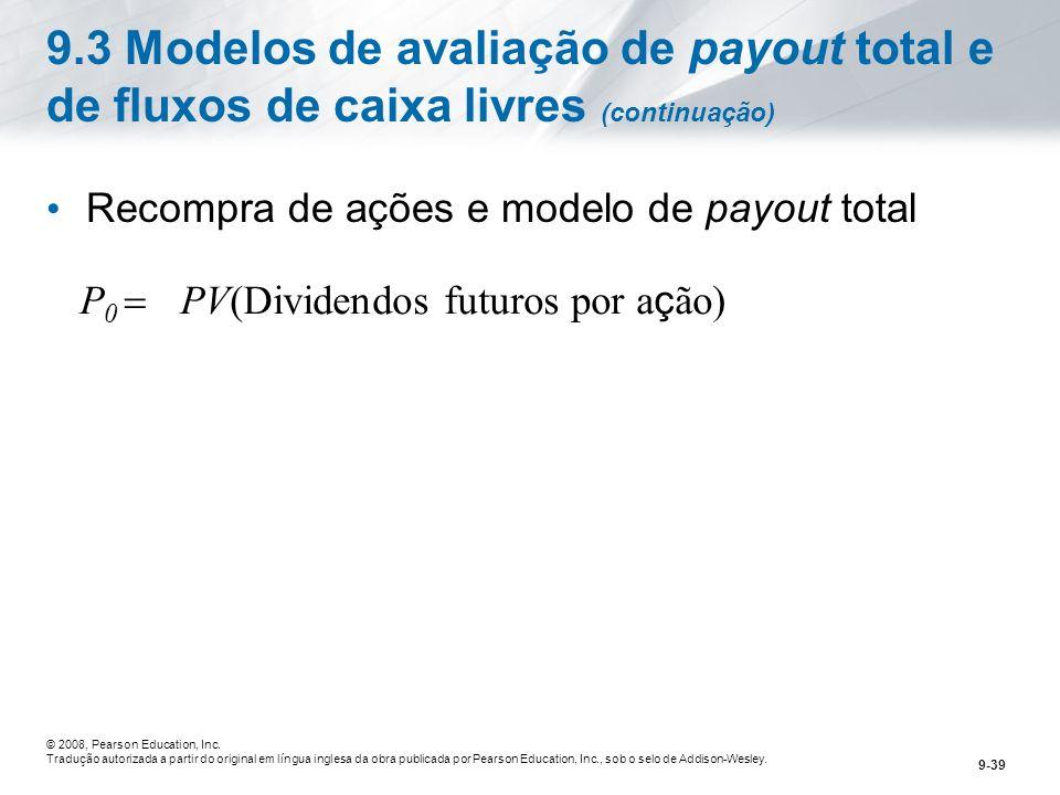 9.3 Modelos de avaliação de payout total e de fluxos de caixa livres (continuação)