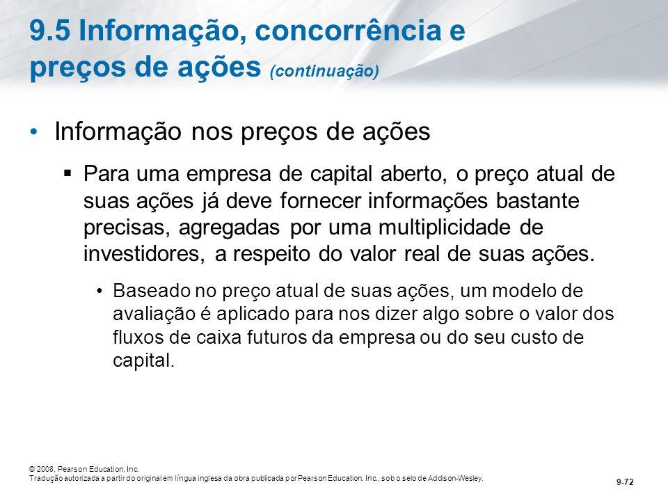 9.5 Informação, concorrência e preços de ações (continuação)
