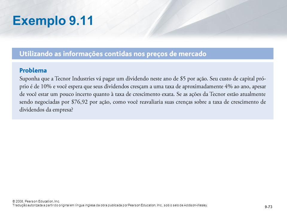 Exemplo 9.11 © 2008, Pearson Education, Inc.