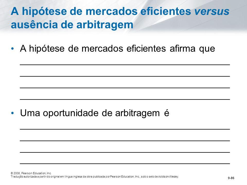 A hipótese de mercados eficientes versus ausência de arbitragem