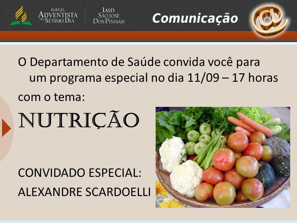 O Departamento de Saúde convida você para um programa especial no dia 11/09 – 17 horas