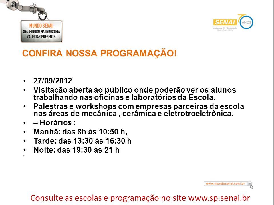 CONFIRA NOSSA PROGRAMAÇÃO!