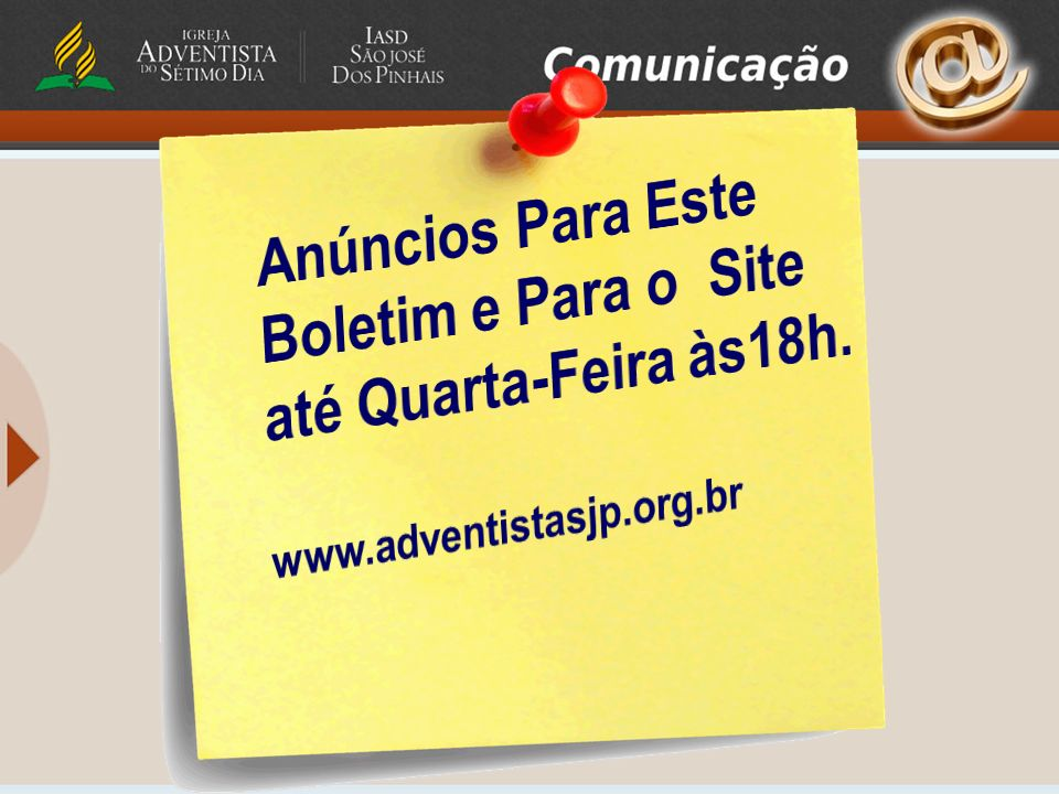 Anúncios Para Este Boletim e Para o Site até Quarta-Feira às18h.