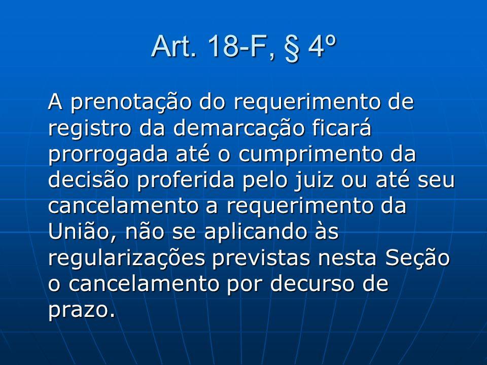 Art. 18-F, § 4º