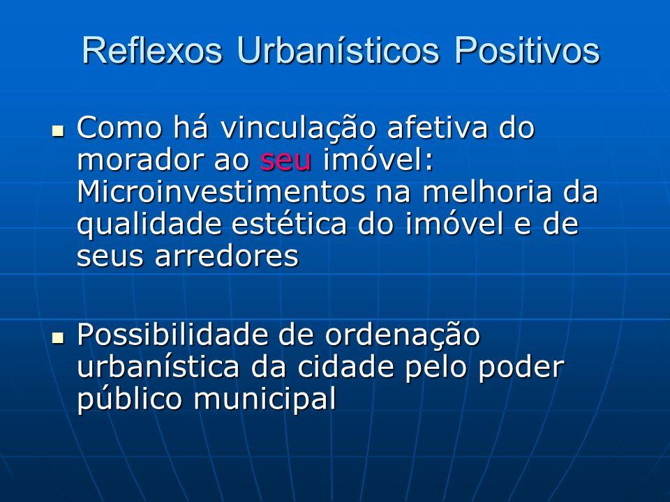 Reflexos Urbanísticos Positivos