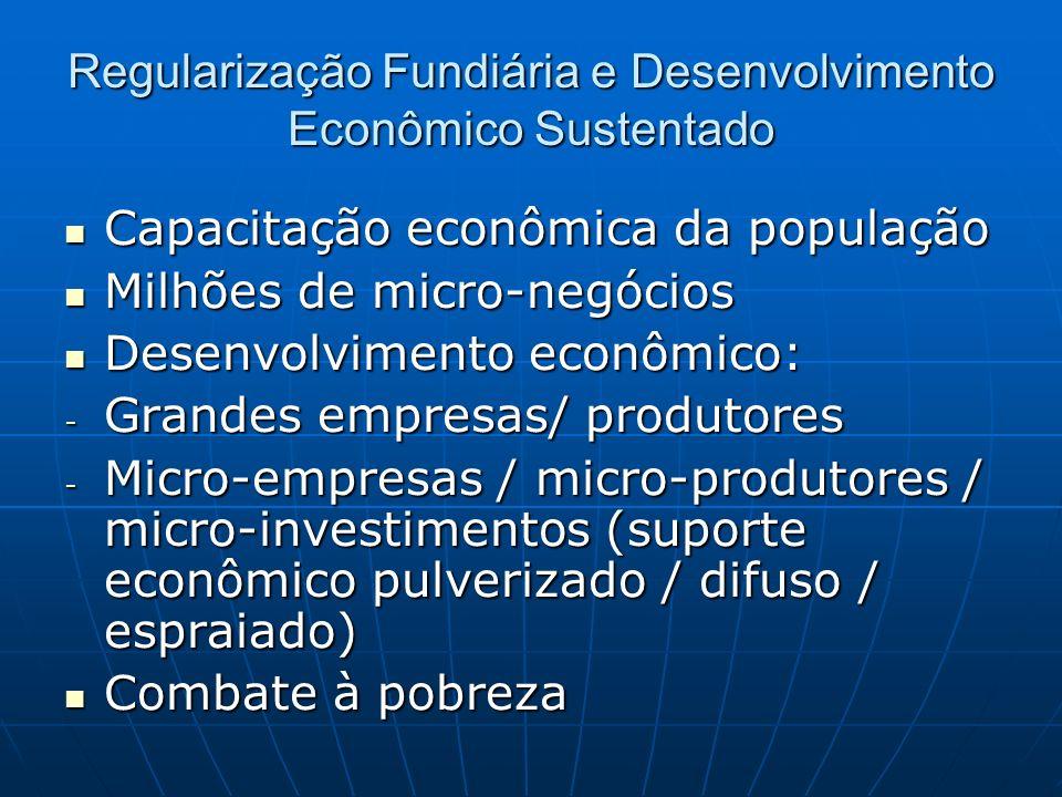 Regularização Fundiária e Desenvolvimento Econômico Sustentado