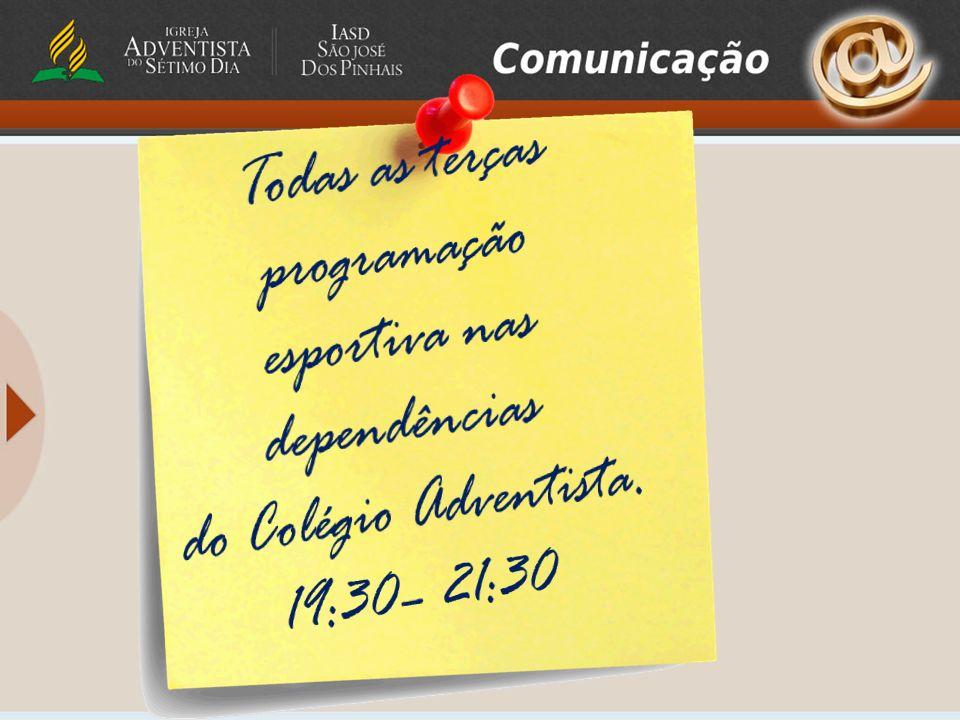 Todas as terças programação esportiva nas dependências do Colégio Adventista. 19:30– 21:30