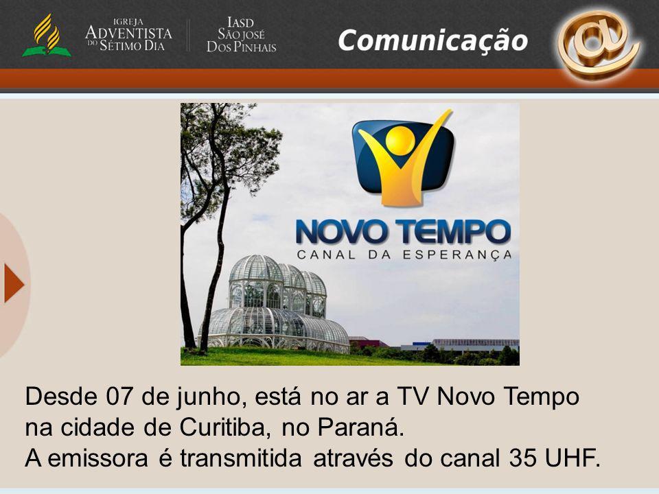 Desde 07 de junho, está no ar a TV Novo Tempo