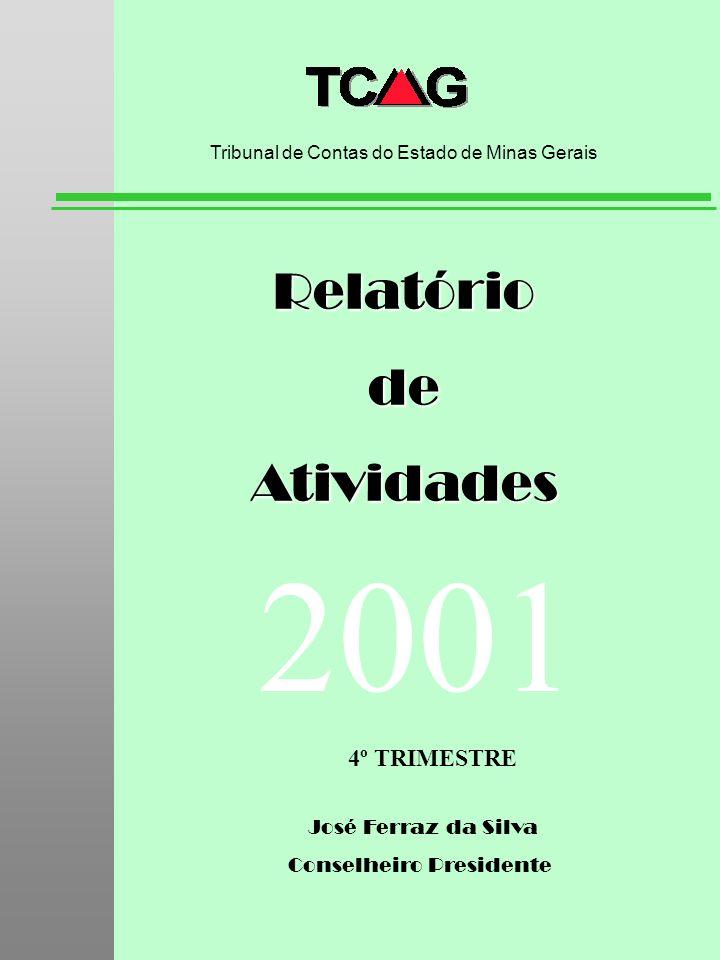 2001 Relatório de Atividades 4º TRIMESTRE José Ferraz da Silva