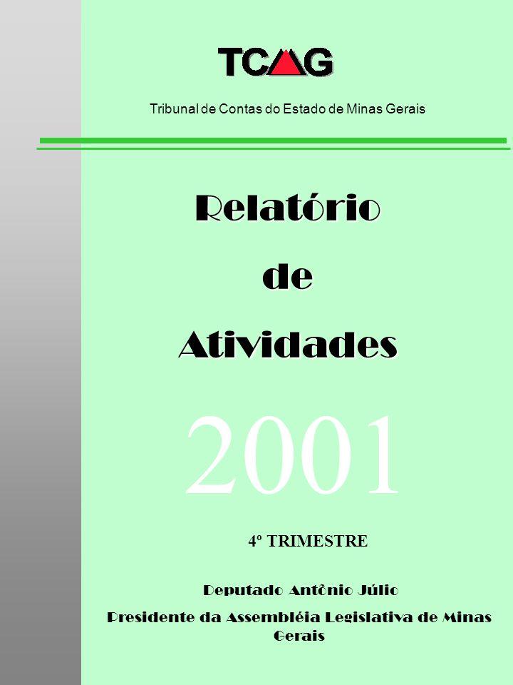 2001 Relatório de Atividades 4º TRIMESTRE Deputado Antônio Júlio