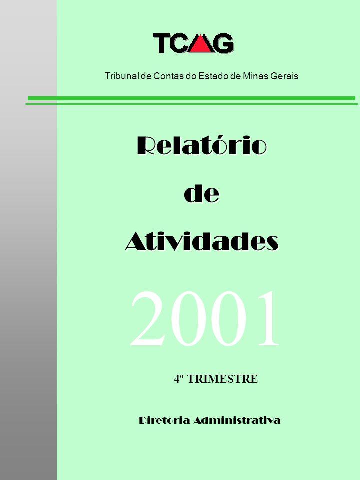 2001 Relatório de Atividades 4º TRIMESTRE Diretoria Administrativa