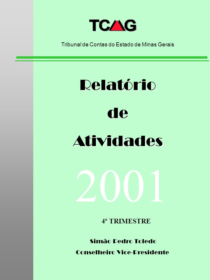 2001 Relatório de Atividades 4º TRIMESTRE Simão Pedro Toledo