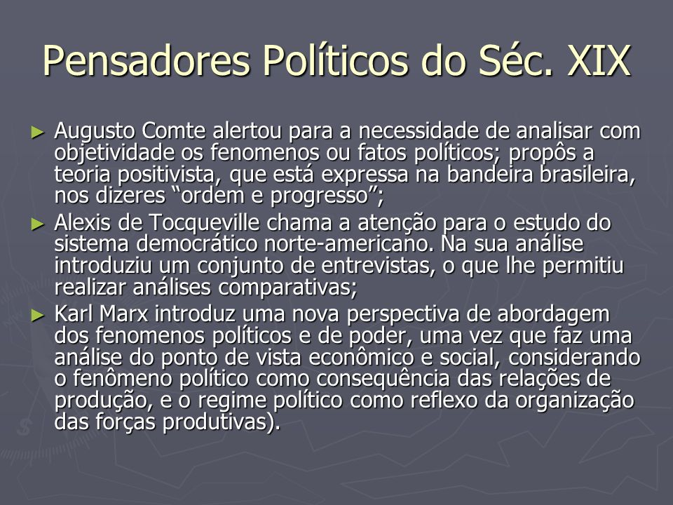Pensadores Políticos do Séc. XIX