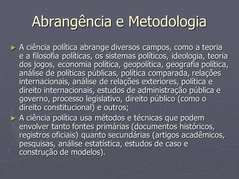 Abrangência e Metodologia