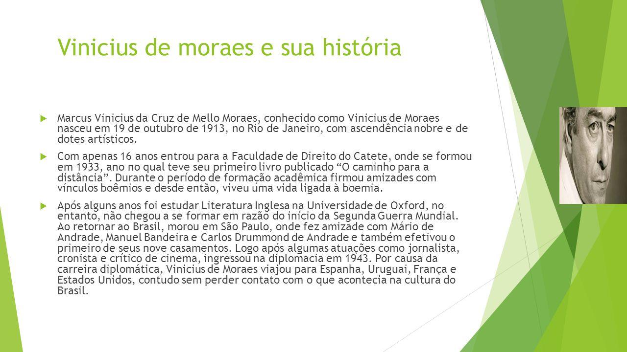 Vinicius de moraes e sua história