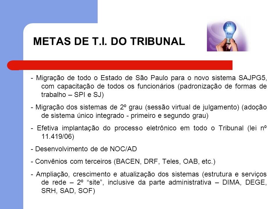 METAS DE T.I. DO TRIBUNAL
