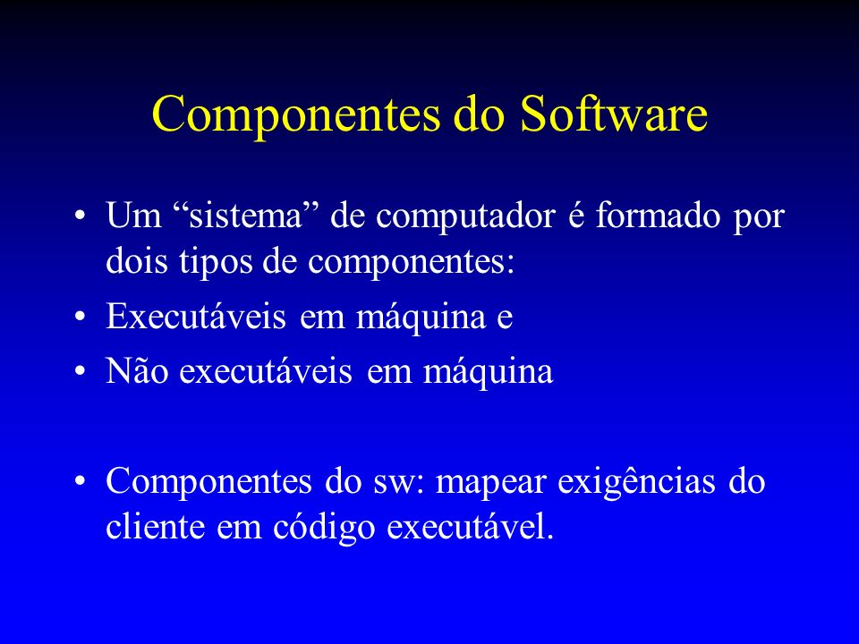 Componentes do Software