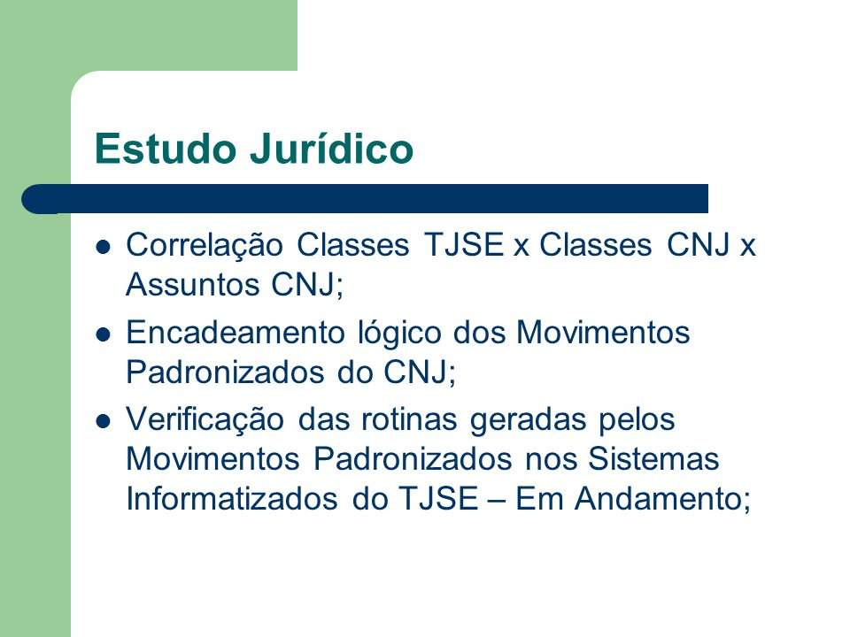 Estudo Jurídico Correlação Classes TJSE x Classes CNJ x Assuntos CNJ;