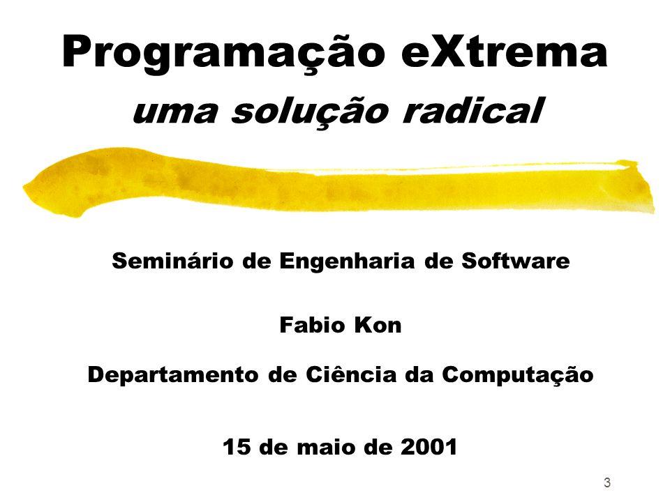 Programação eXtrema uma solução radical
