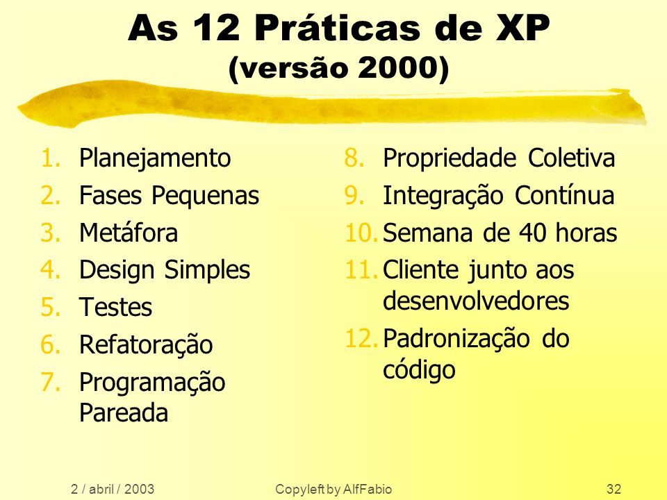 As 12 Práticas de XP (versão 2000)