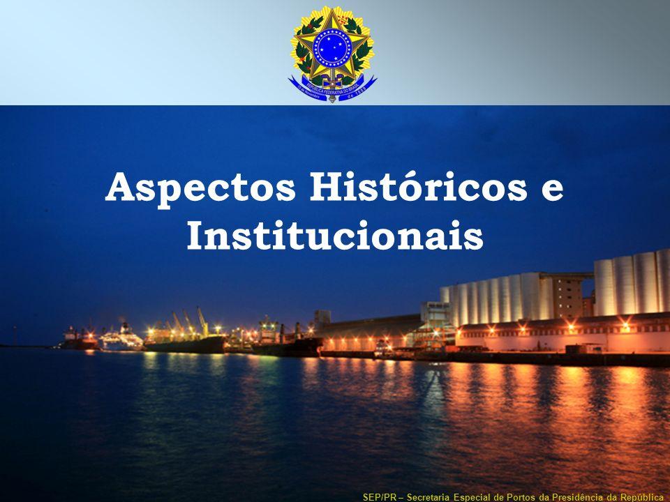 Aspectos Históricos e Institucionais