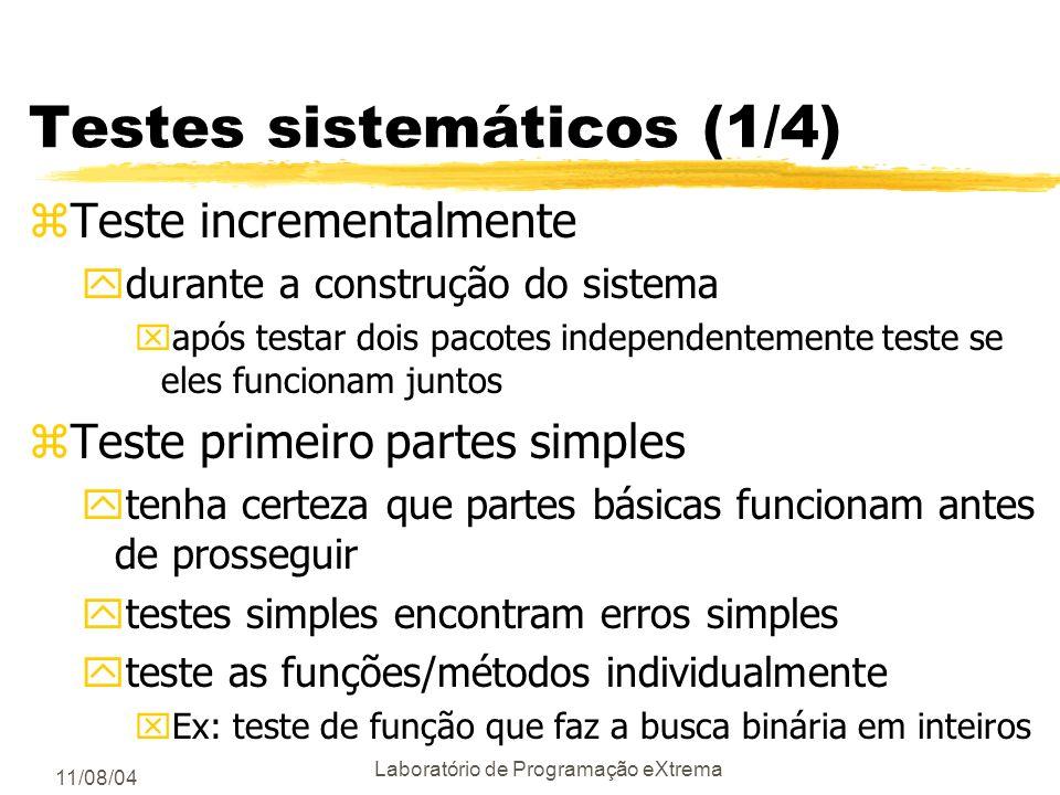 Testes sistemáticos (1/4)