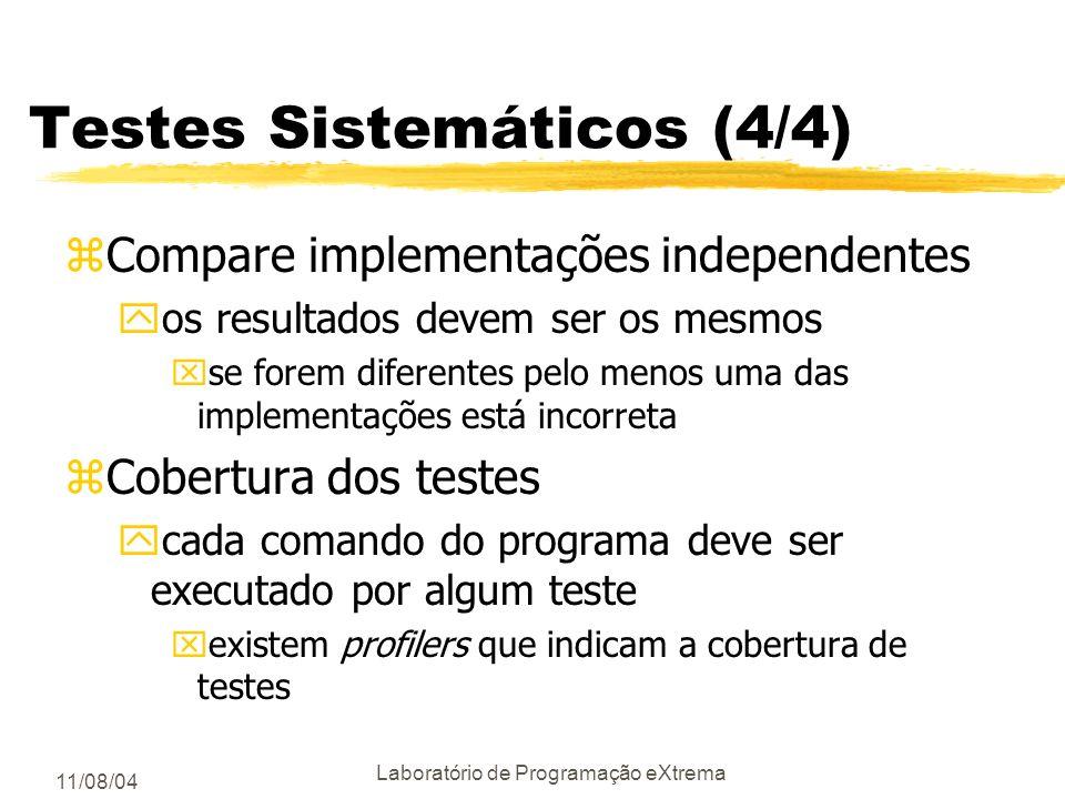 Testes Sistemáticos (4/4)