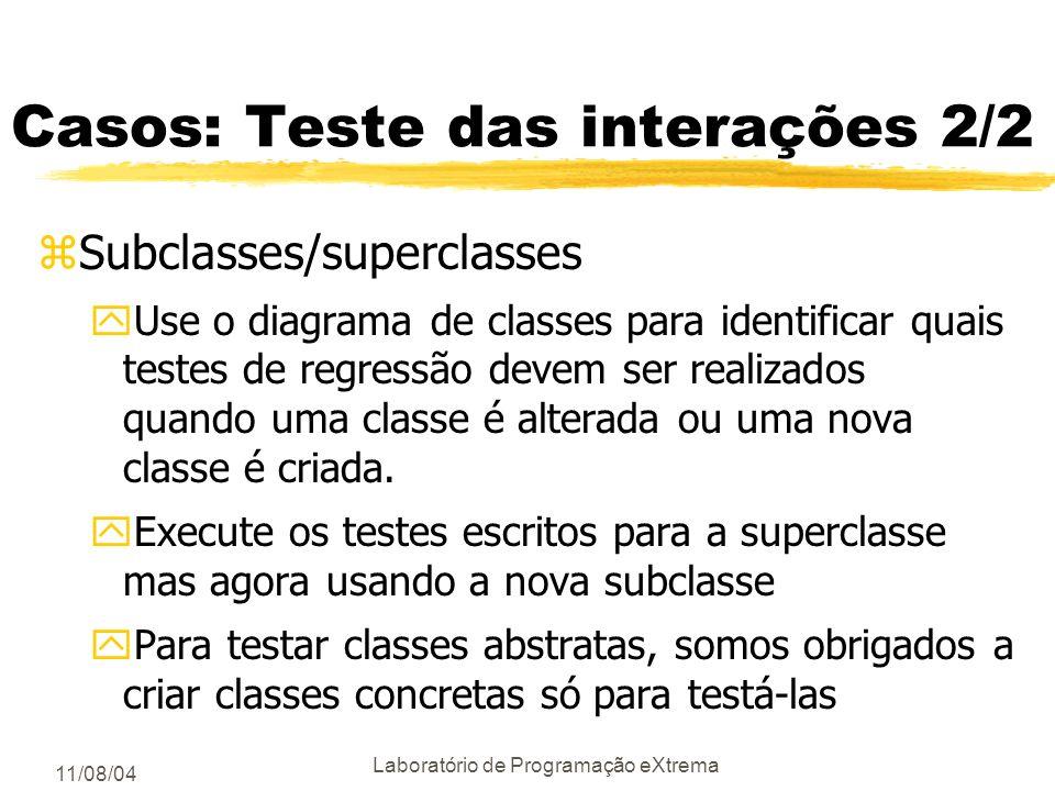Casos: Teste das interações 2/2