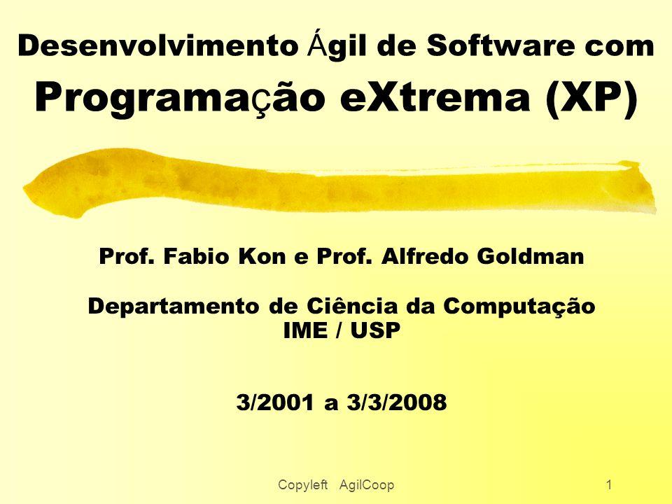Desenvolvimento Ágil de Software com Programação eXtrema (XP)