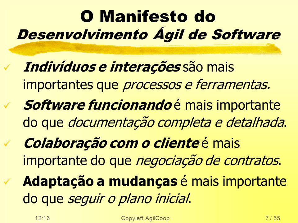 O Manifesto do Desenvolvimento Ágil de Software