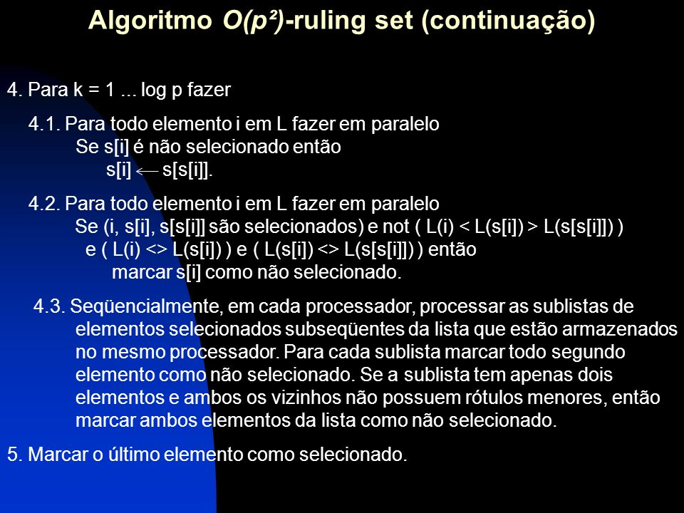 Algoritmo O(p²)-ruling set (continuação)