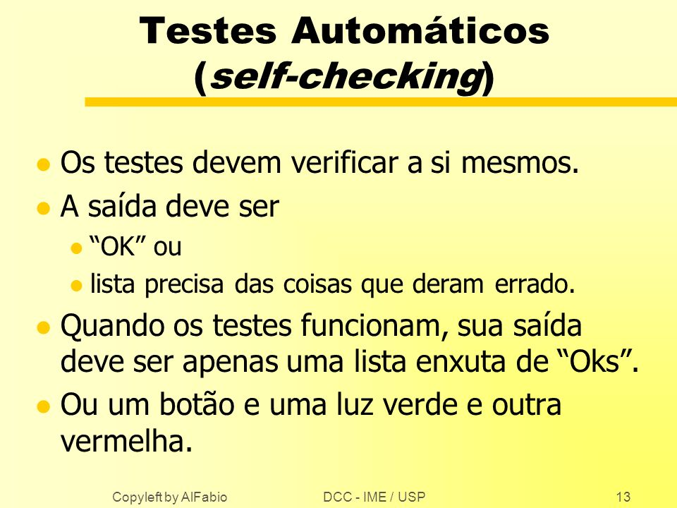 Testes Automáticos (self-checking)