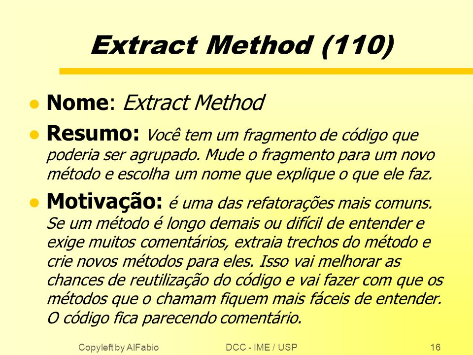 Extract Method (110) Nome: Extract Method
