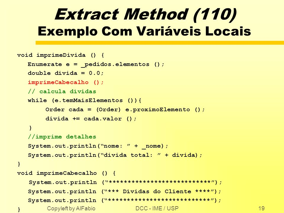 Extract Method (110) Exemplo Com Variáveis Locais
