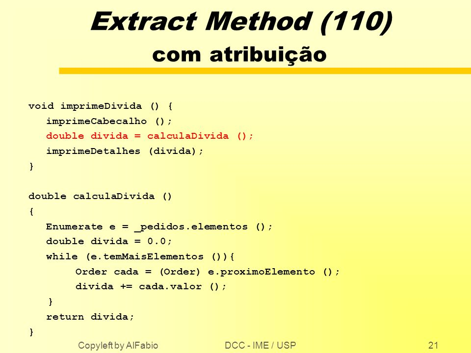 Extract Method (110) com atribuição