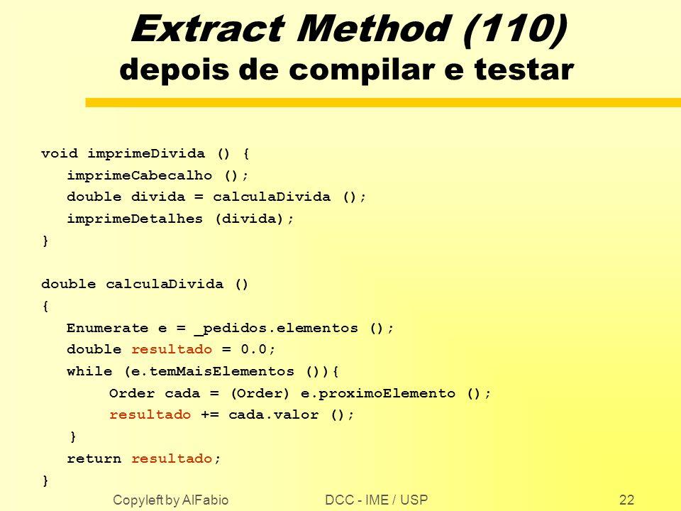 Extract Method (110) depois de compilar e testar