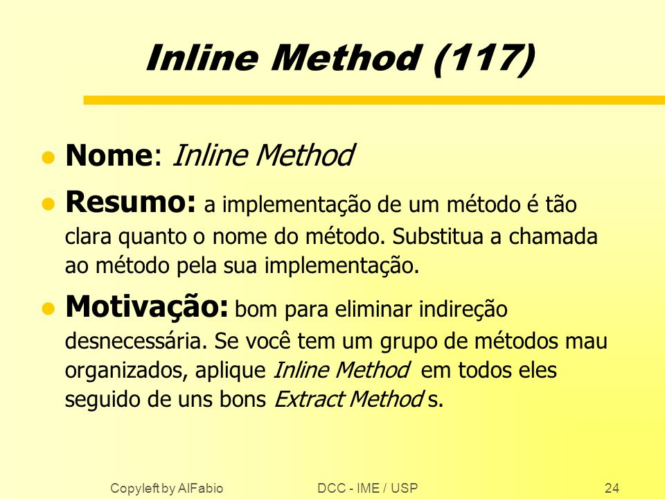 Inline Method (117) Nome: Inline Method