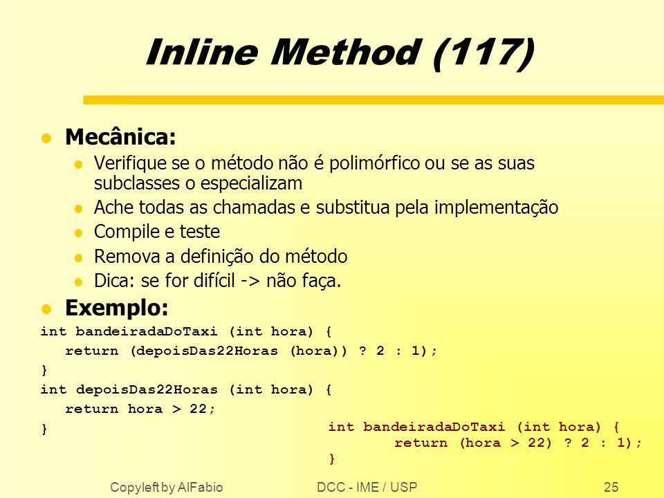 Inline Method (117) Mecânica: Exemplo: