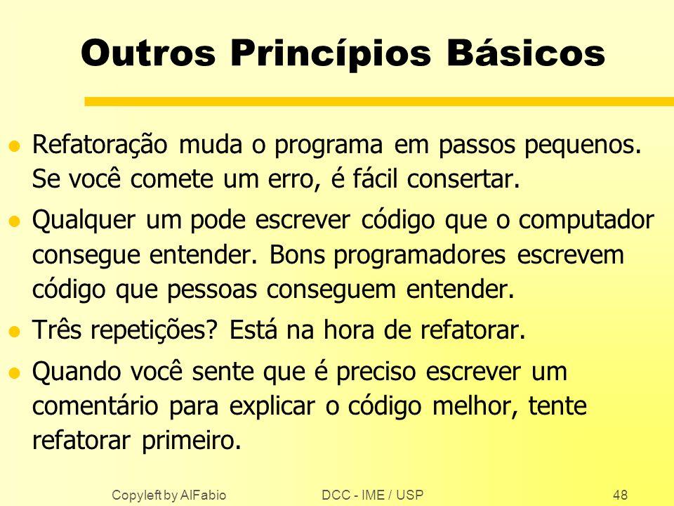 Outros Princípios Básicos