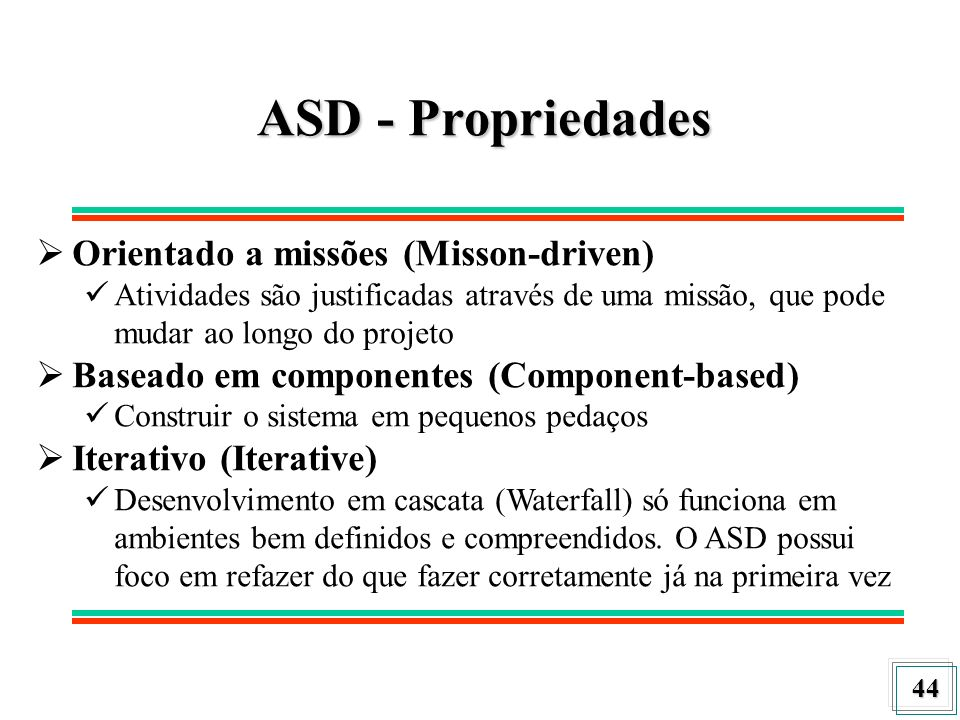 ASD - Propriedades Orientado a missões (Misson-driven)