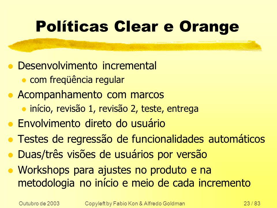 Políticas Clear e Orange
