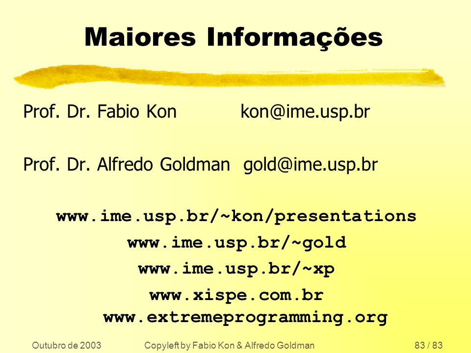 www.xispe.com.br www.extremeprogramming.org