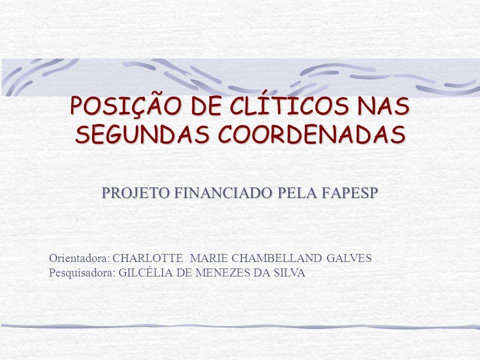 POSIÇÃO DE CLÍTICOS NAS SEGUNDAS COORDENADAS