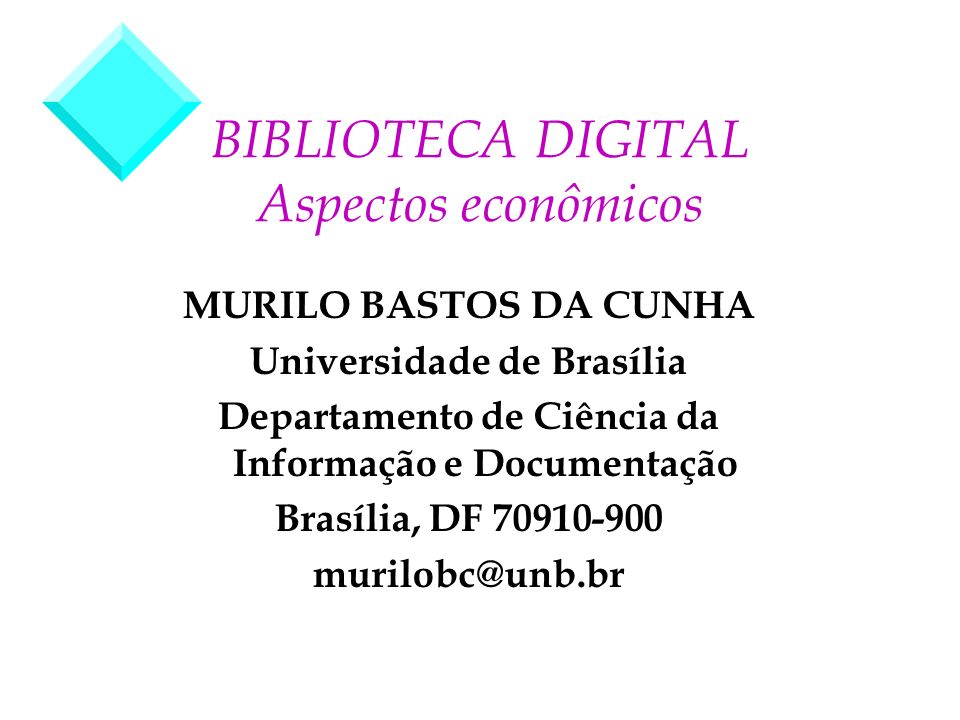 BIBLIOTECA DIGITAL Aspectos econômicos