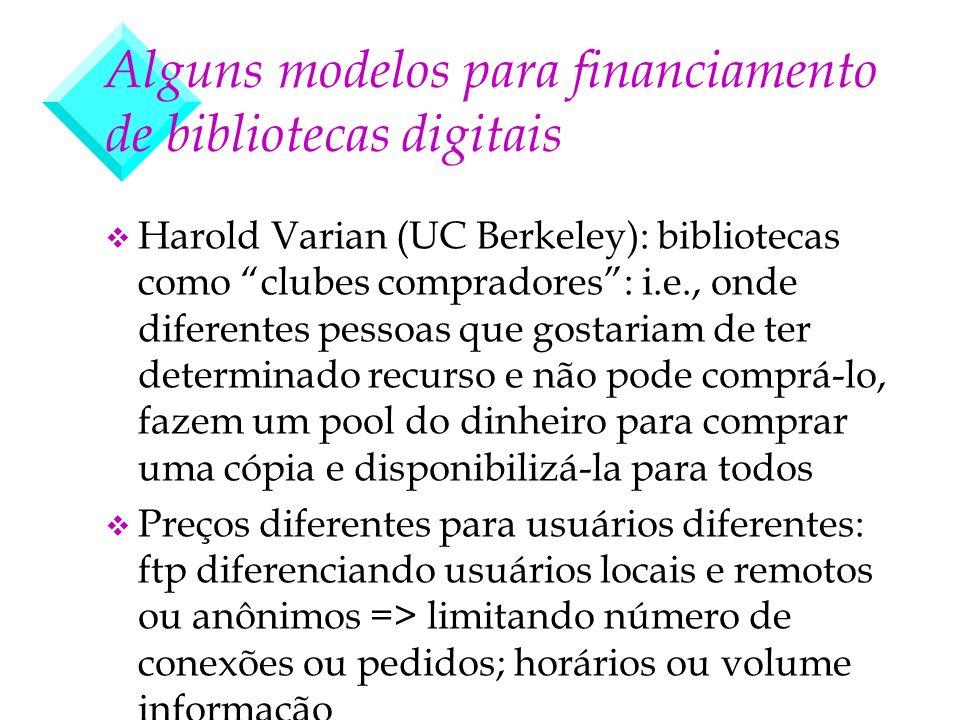 Alguns modelos para financiamento de bibliotecas digitais