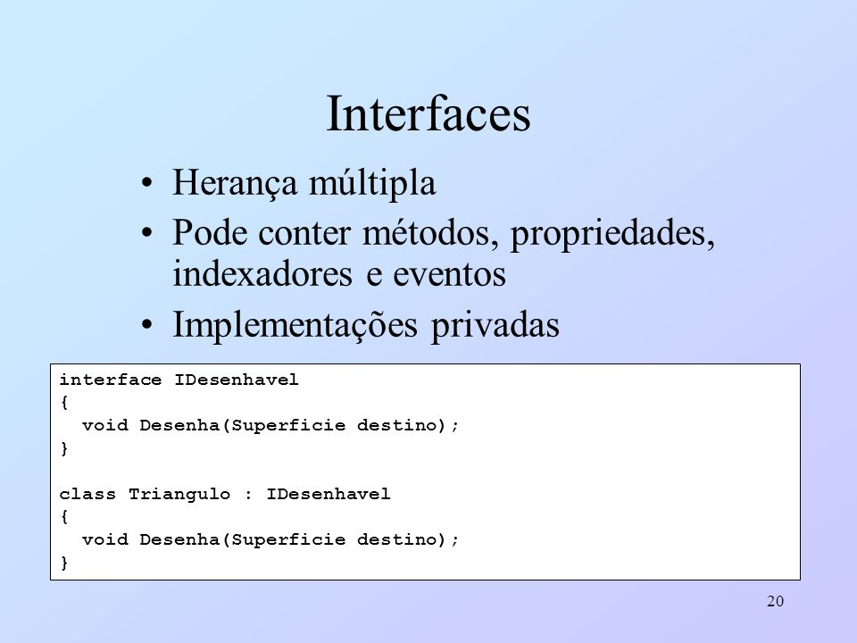 Interfaces Herança múltipla