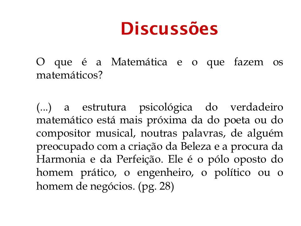 Discussões O que é a Matemática e o que fazem os matemáticos
