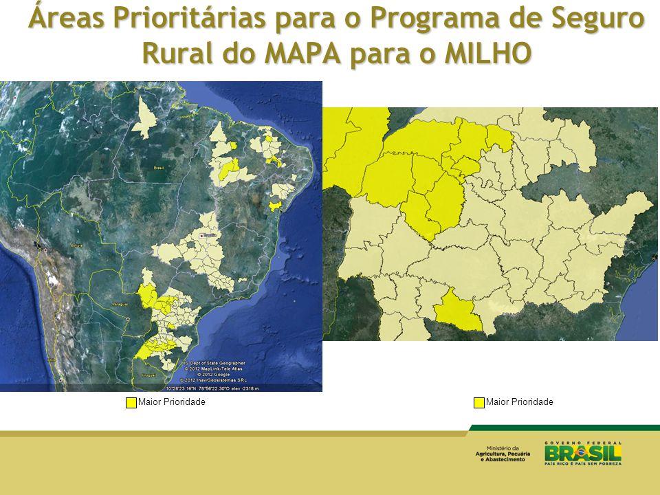 Áreas Prioritárias para o Programa de Seguro Rural do MAPA para o MILHO